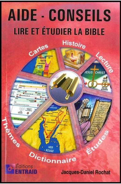 Aide-Conseils, lire et étudier la Bible