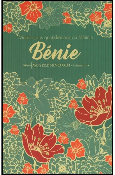 Méditations quotidiennes au féminin - Bénie