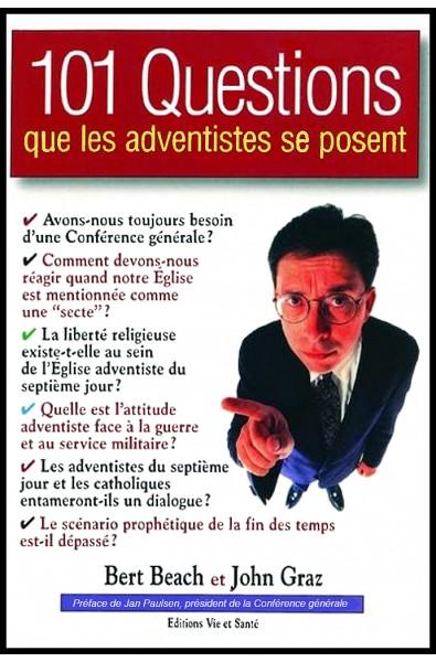 101 questions que les adventistes se posent