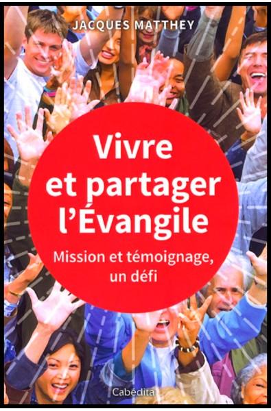 Vivre et partager l'Evangile
