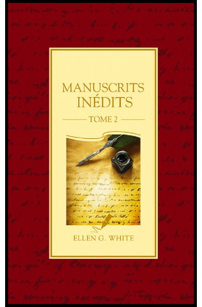 Manuscrits inédits - Tome 2