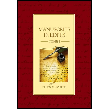 Manuscrits Inédits - Tome 1