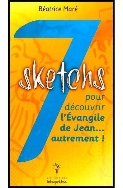 7 sketchs pour découvrir l'Evangile de Jean... autrement !