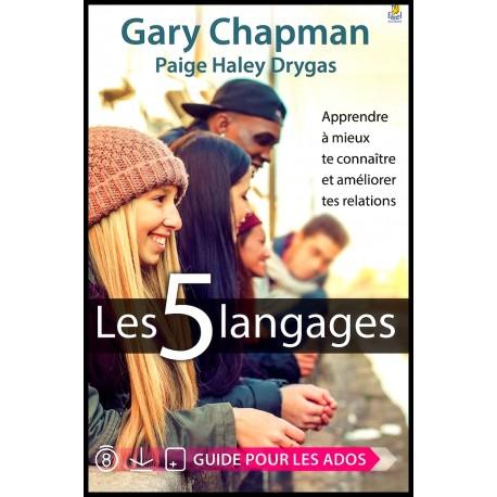 5 langages, Les - Guide pour les ados