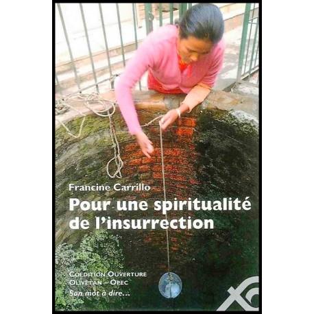 Pour une spiritualité de l'insurrrection
