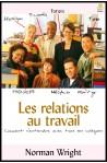 Relations au travail, Les