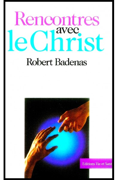 Rencontres avec le Christ