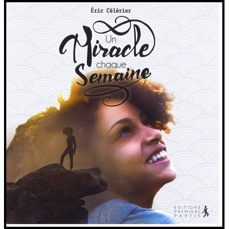 Miracle chaque semaine, Un