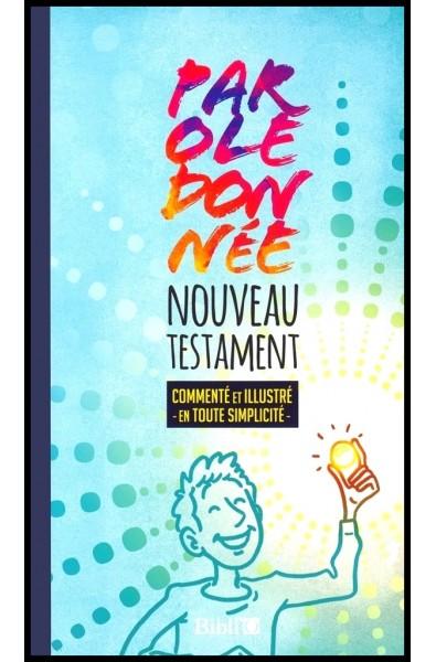 Parole donnée - Nouveau Testament