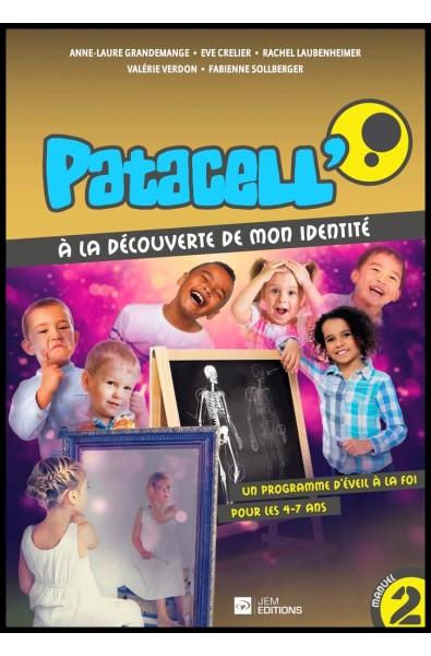 Patacell' 2 - A la découverte de mon identité