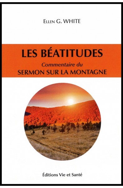 Béatitudes, Les - Commentaires du sermon sur la montagne
