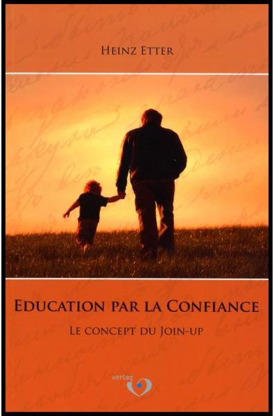 Education par la confiance