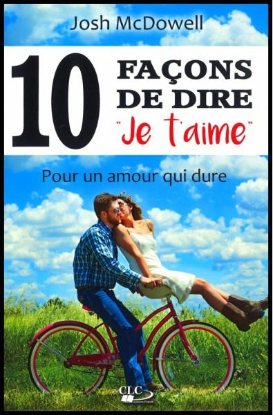 """10 façons de dire """"je t'aime"""""""