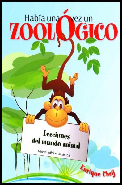 Había una vez un zoológica - Lecciones del mundo animal