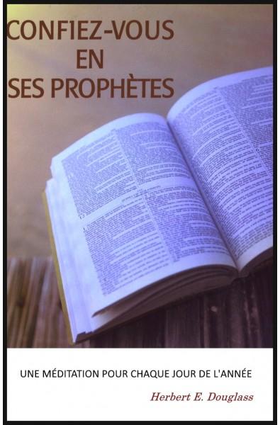 Confiez-vous en ses prophéties