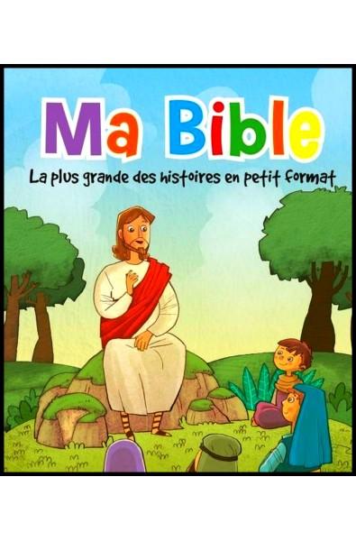 Ma Bible - La plus grande des histoires en petit format