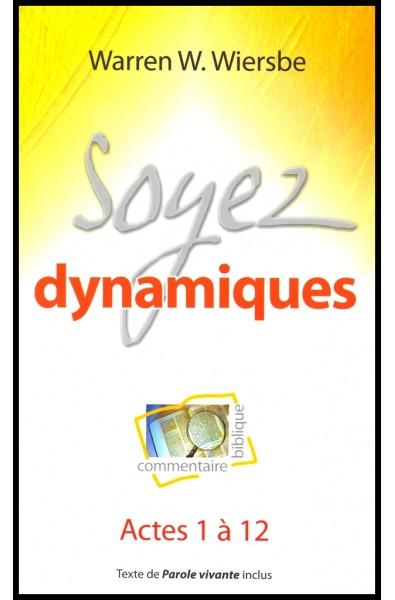 Soyez dynamiques - Actes 1 à 12