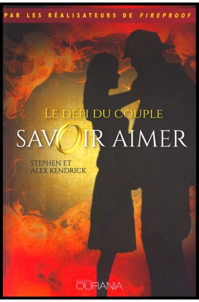 Savoir aimer - Le défi du couple - 3e édition