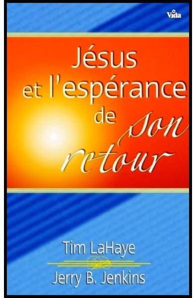 Jésus et l'espérance de son retour