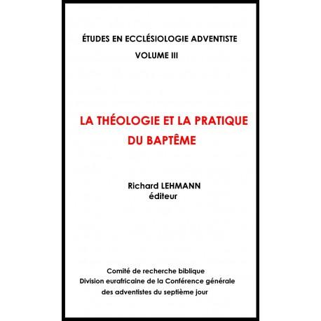 La théologie et la pratique du baptême