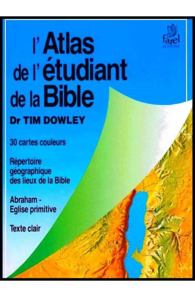 Atlas de l'étudiant de la Bible (L')