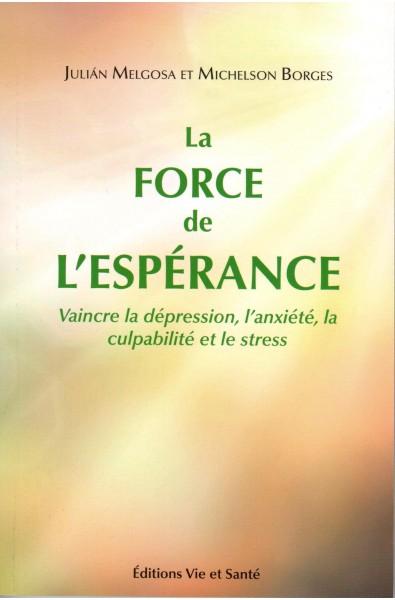 Force de l'espérance, La