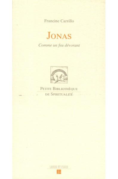 Jonas, Comme un feu dévorant