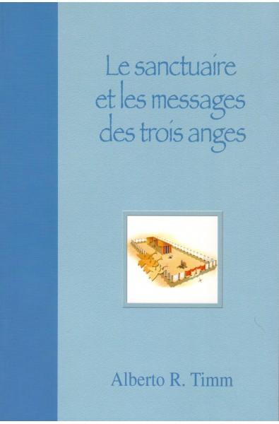 Sanctuaire et les messages des trois anges, Le