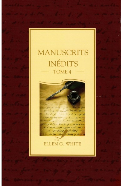 Manuscrits inédits - Tome 4