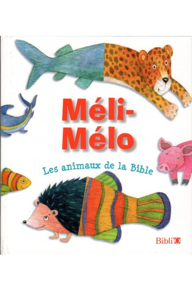 Méli-Mélo - Les animaux de la Bible