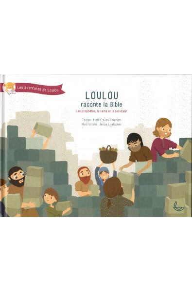 Loulou raconte la Bible, tome 3