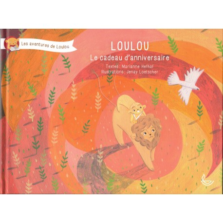 Loulou - Le cadeau d'anniversaire