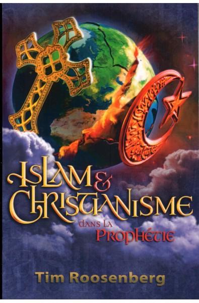 Islam & Christianisme dans la prophétie