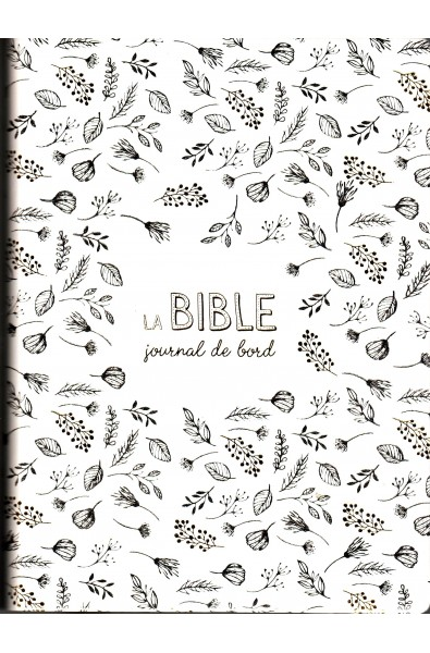 Bible Segond 21 Journal de bord grise