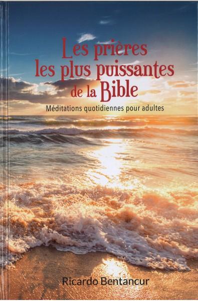 Prières les plus puissantes de la Bible, Les