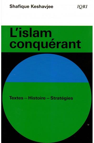 Islam conquérant, L'