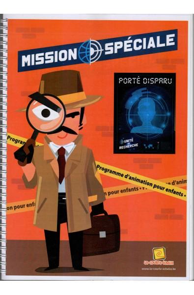 Programme d'animation : Mission spéciale