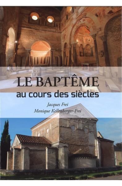 Baptême au cours des siècles, Le