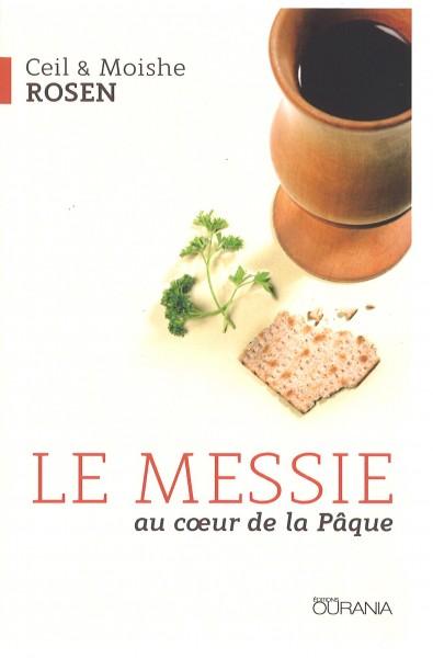 Messie au coeur de la Pâque, Le