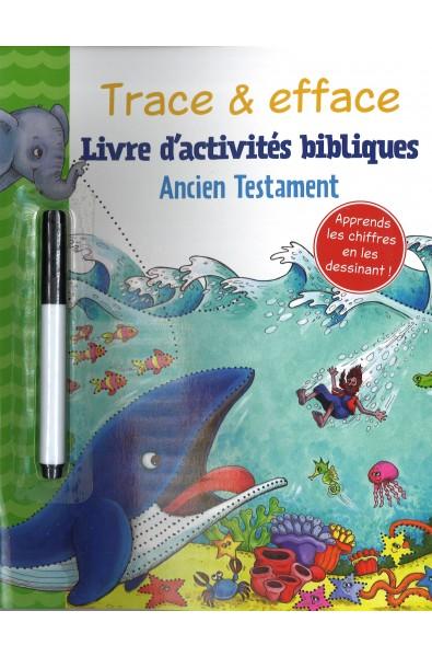 Trace & efface - Livre d'activités bibliques Ancien Testament