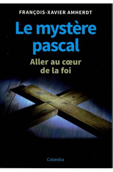 Mystère pascal, Le