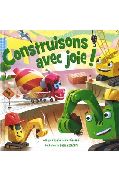 Construisons avec joie !