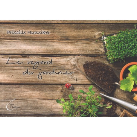 Regard du jardinier, Le