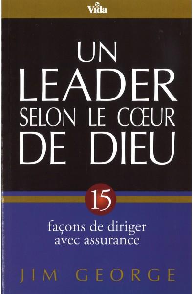 Leader selon le coeur de Dieu, Un