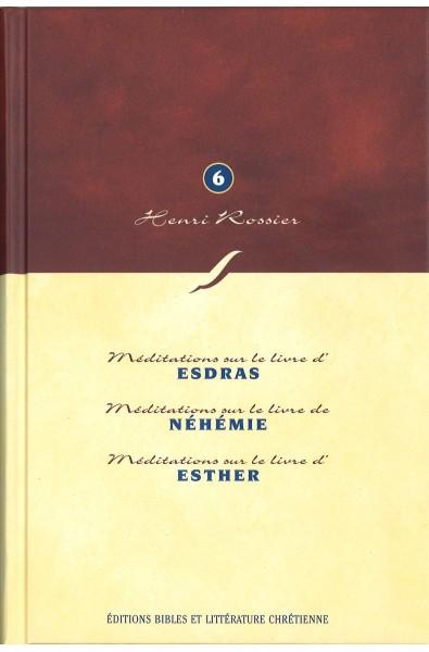 Méditations sur le livre d'Esdras - Méditations sur le livre de Néhémie