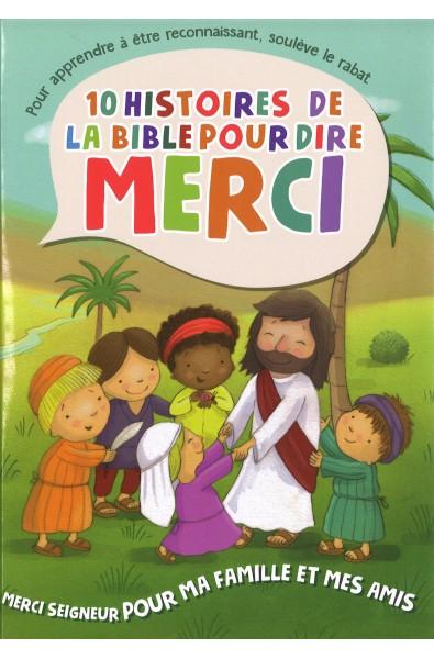 10 histoires de la Bible pour dire MERCI - Famille et amis