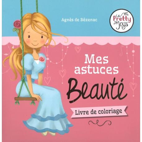 Pretty joys - Mes astuces Beauté
