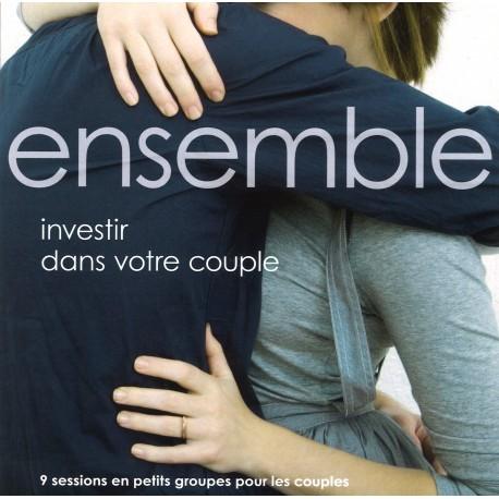 Ensemble - Investir dans votre couple