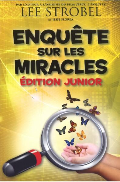 Enquête sur les miracles - Ed. junior