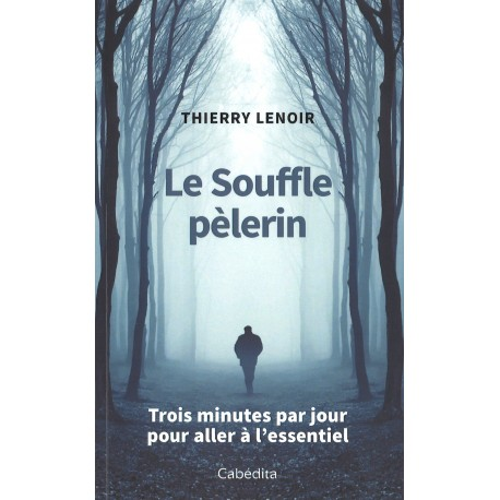 Souffle pèlerin, Le